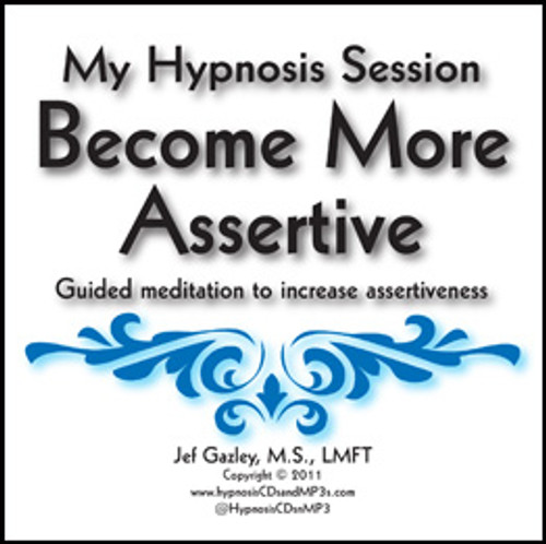 Become More Assertive Hypnosis CD