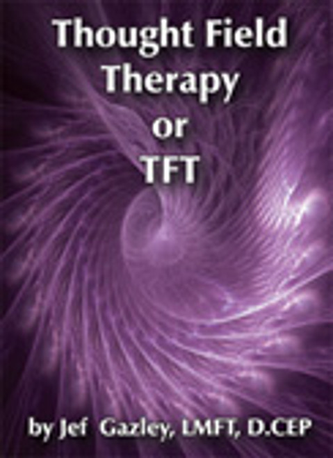 01. Thought Field Therapy or TFT (DVD)