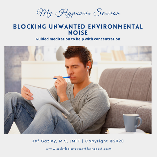 Blocking Unwanted Environmental Noise Hypnosis MP3