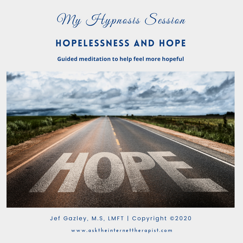 Hopelessness and Hope Hypnosis MP3