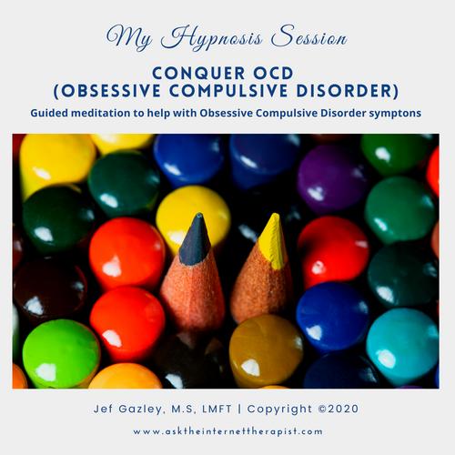 Conquer OCD (Obsessive-Compulsive Disorder) Hypnosis MP3
