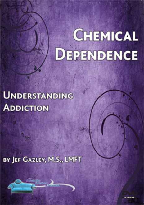 Chemical Dependence: Understanding Addiction (DVD)
