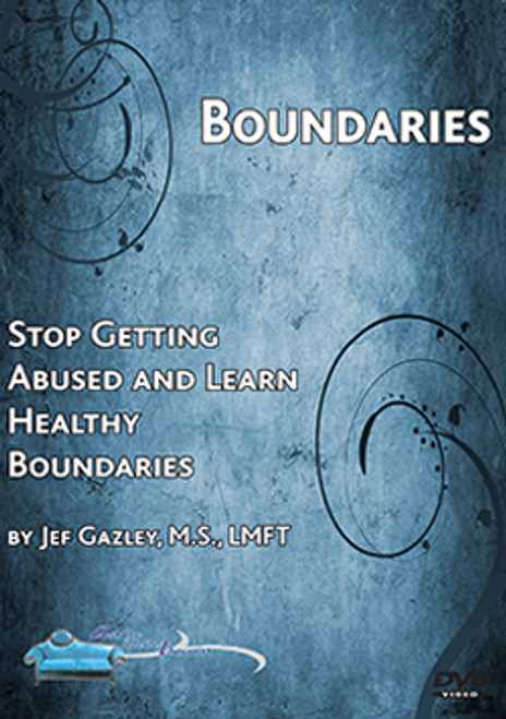 Boundaries: Stop Getting Abused and Learn Healthy Boundaries (Self-help DVD)