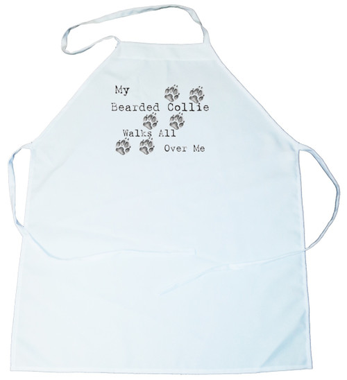 My Bearded Collie Walks All Over Me Apron (100-0004-132)