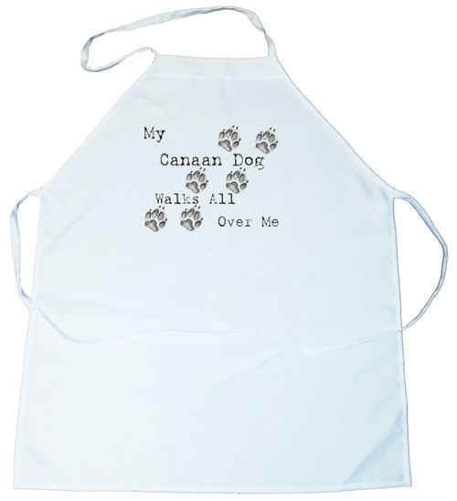My Canaan Dog Walks All Over Me Apron (100-0004-180)