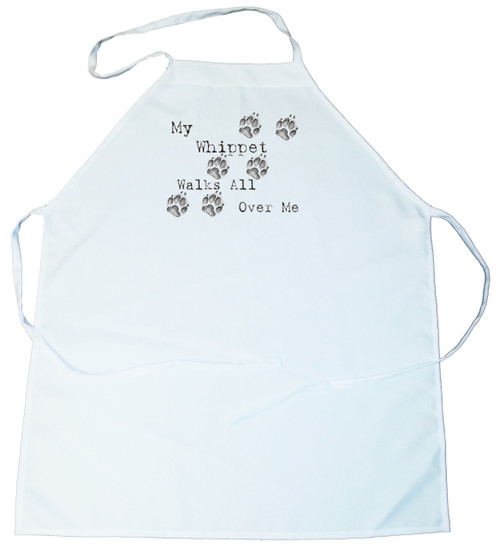 My Whippet Walks All Over Me Apron (100-0004-410)