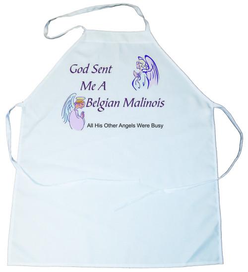 God Sent Me a Belgian Malinois Apron (100-0005-138)