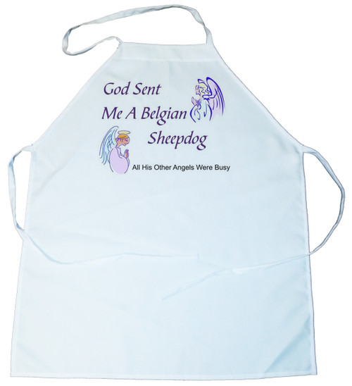God Sent Me a Belgian Sheepdog Apron (100-0005-140)