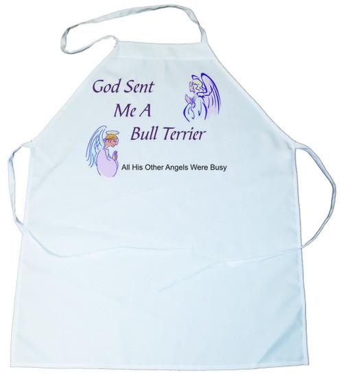 God Sent Me a Bull Terrier Apron (100-0005-172)