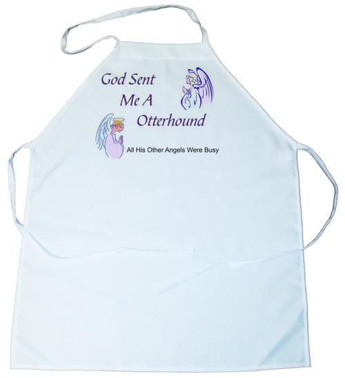 God Sent Me a Otterhound Apron (100-0005-318)