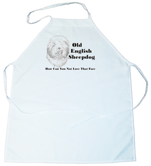 How Can You Not Love That Face Apron: Old English Sheepdog (100-0071-316)