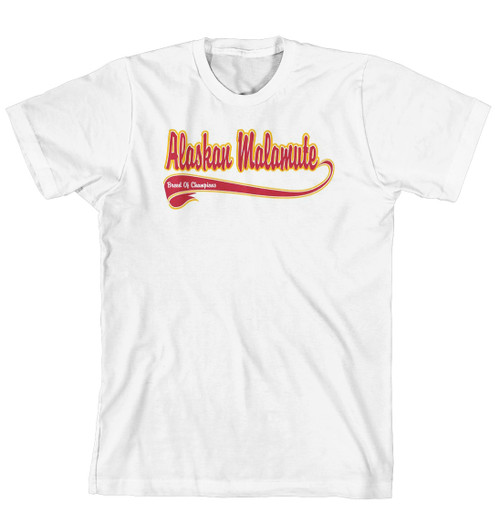 Breed of Champion Tee Shirt - Alaskan Malamute (170-0001-108)