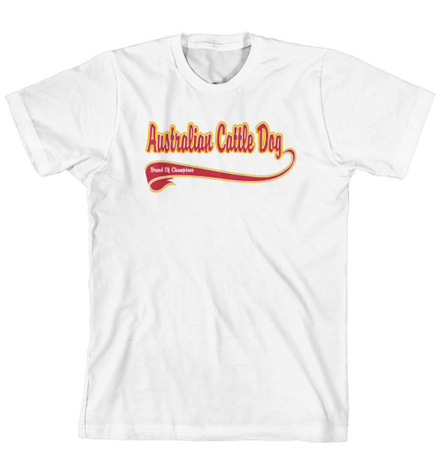 Breed of Champion Tee Shirt - Australian Cattle Dog (170-0001-120)