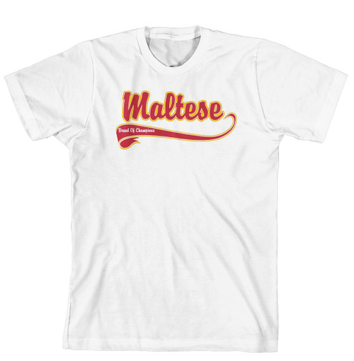 Breed of Champion Tee Shirt - Maltese