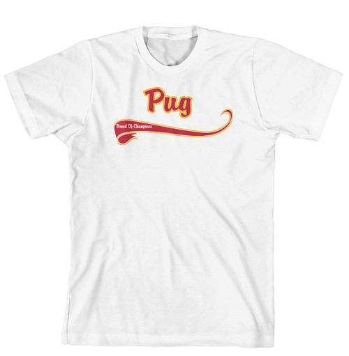 Breed of Champion Tee Shirt - Pug