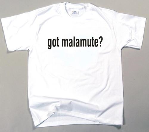 Got Malamute T-shirt (170-0003-108)