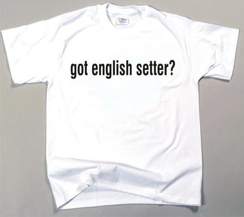 Got English Setter T-shirt (170-0003-218)