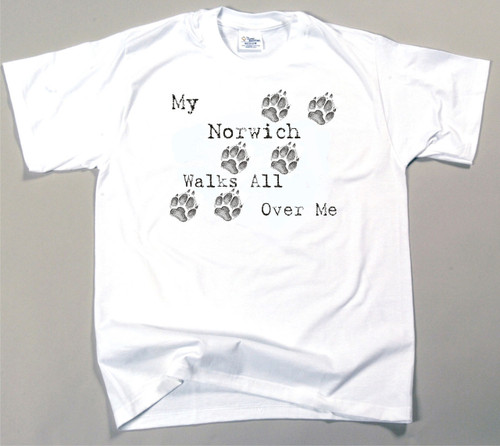 My Norwich Terrier Walks All Over Me T-Shirt (170-0004-312)