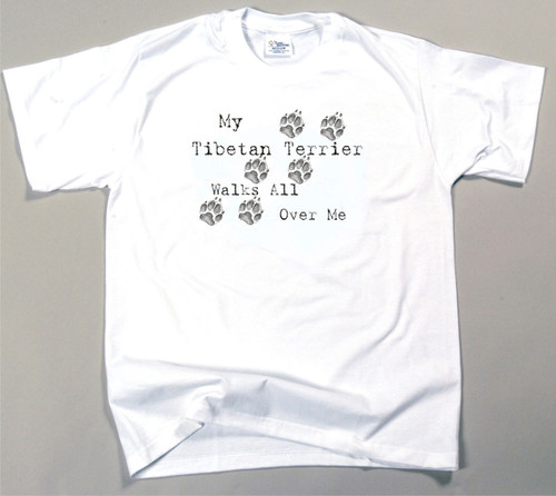 My Tibetan Terrier Walks All Over Me T-Shirt (170-0004-396)