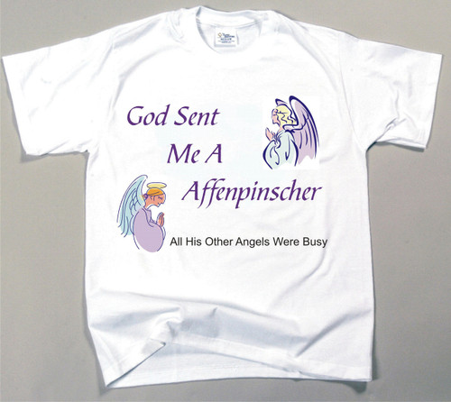 God Sent Me An Affenpinscher T-Shirt (170-0005-100)