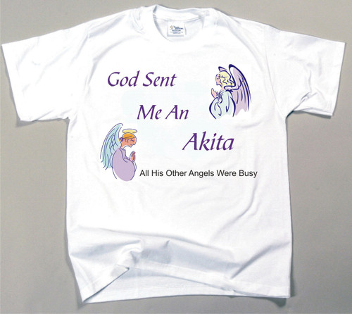 God Sent Me An Akita T-Shirt (170-0005-106)
