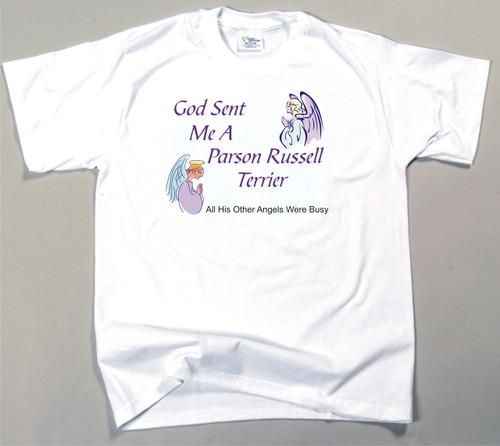 God Sent Me A Parson Russell Terrier T-Shirt (170-0005-322)