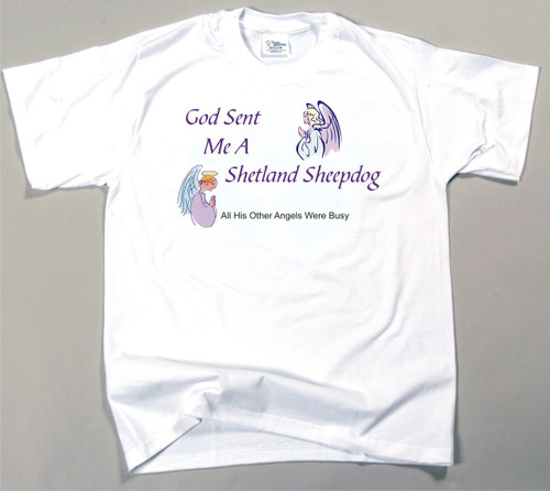 God Sent Me A Shetland Sheepdog T-Shirt (170-0005-368)