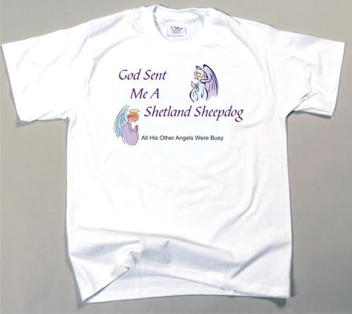 God Sent Me A Sheltie T-Shirt (170-0005-368A)