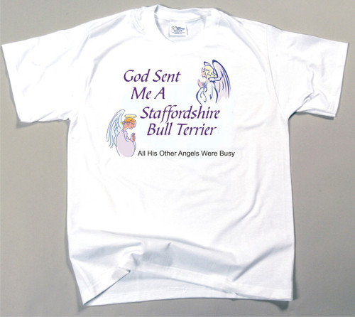 God Sent Me A Staffordshire Bull Terrier T-Shirt (170-0005-386)