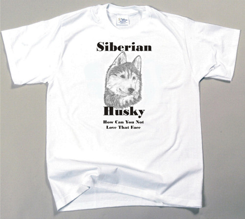 How Can You Not Love That Face T-shirt - Siberian Husky