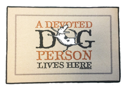 Doormat-A Devoted Dog Person Lives Here (High Cotton 10434)