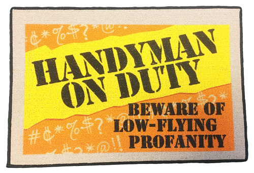 Doormat-Handyman on Duty, Beware of Low-Flying Profanity (High Cotton M258)
