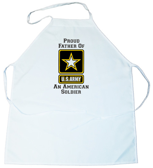 Apron -  Proud Father of an American Soldier (100-0058-008)