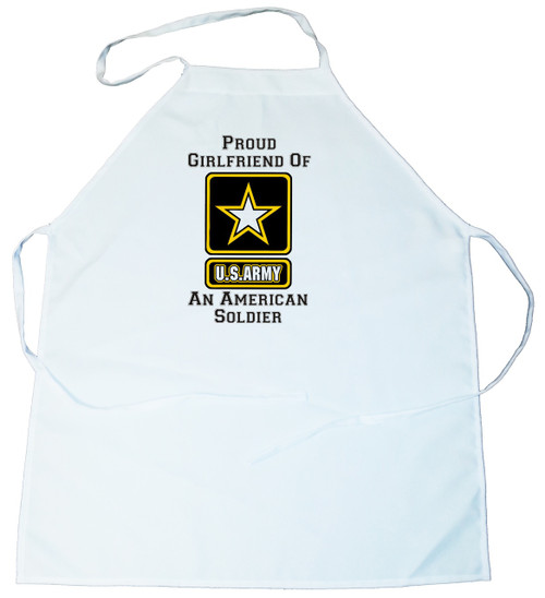 Apron -  Proud Girlfriend of an American Soldier (100-0058-006)