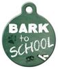 Dog Tag Art Bark To School Pet ID Dog Tag