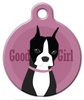 Dog Tag Art Good Girl Boston Terrier Pet ID Dog Tag