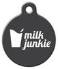 Dog Tag Art Milk Junkie Pet ID Dog Tag