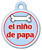 Dog Tag Art El Nino de Papa Pet ID Dog Tag