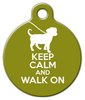 Dog Tag Art Keep Calm and Walk On Pet ID Dog Tag