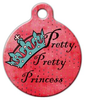 Dog Tag Art Pretty Pretty Princess Pet ID Dog Tag
