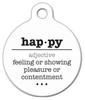 Dog Tag Art Happy Word Definition Pet ID Dog Tag