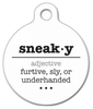 Dog Tag Art Sneaky Word Definition Pet ID Dog Tag