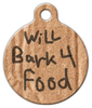 Dog Tag Art Will Bark for Food Pet ID Dog Tag