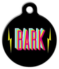 Dog Tag Art BARK! Pet ID Dog Tag