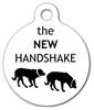 Dog Tag Art The New Handshake Pet ID Dog Tag