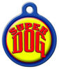 Dog Tag Art Super Dog Pet ID Dog Tag