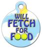Dog Tag Art Will Fetch For Food Pet ID Dog Tag