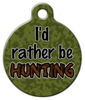 Dog Tag Art Rather Be Hunting Pet ID Dog Tag