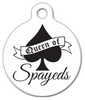 Dog Tag Art Queen of 'Spayeds' Pet ID Dog Tag