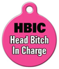 Dog Tag Art HBIC Pet ID Dog Tag